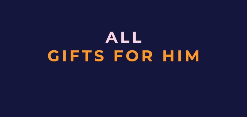 Shop all gifts for him