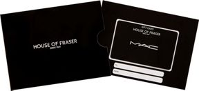House of Fraser MAC Gift Card