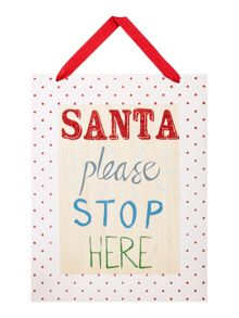 Linea `Santa please stop here` sign