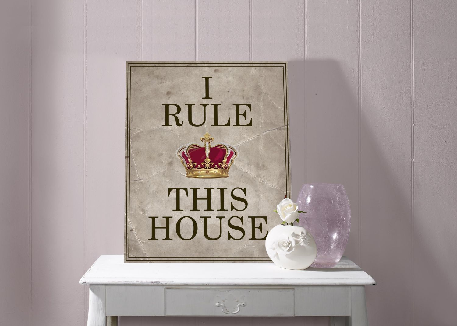 I rule this house wall art