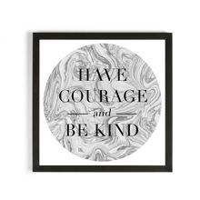 Graham & Brown Have courage framed print