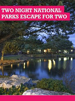 Two Night National Parks Escape for Two