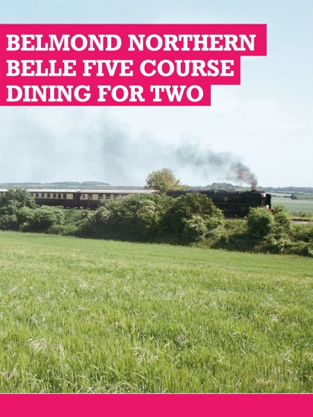 Buyagift Belmond Northern Belle Five Course Dining For Two
