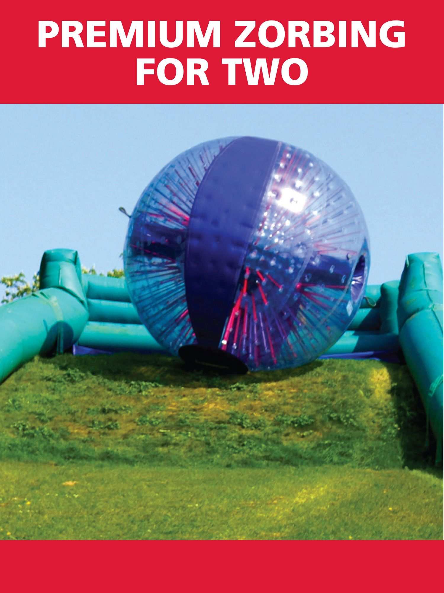 Premium Zorbing for Two