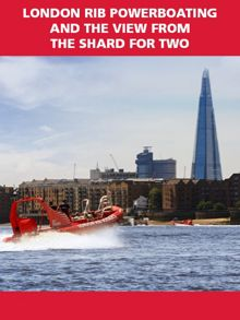 Red Letter Days London RIB Powerboating & The View from The Shard