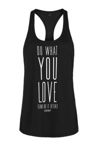 Do What You Love Excel Tank